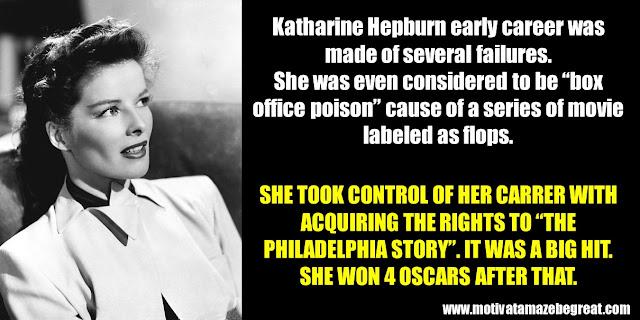 "63 Successful People Who Failed: Katharine Hepburn, Success Story, The Philadelphia Story, 4 Oscars, ""box office poison"", movie flop"