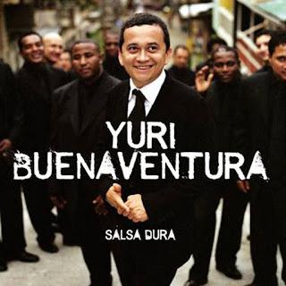 SALSA DURA - YURI BUENAVENTURA (2005)
