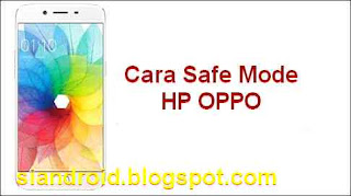masuk mode aman di HP OPPO