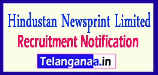 HNL Hindustan Newsprint Limited Recruitment Notification 2017