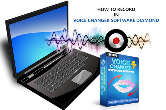 record in voice changer software diamond