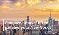 Comment trouver un vol pas cher pour New York