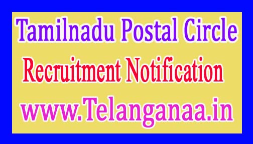 Tamil Nadu Postal Circle Recruitment Notification 2017