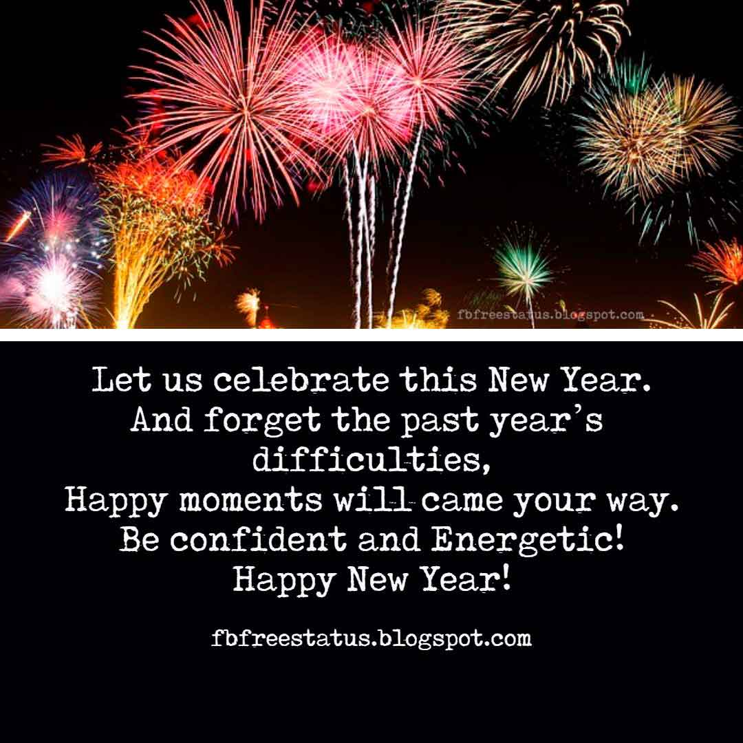 Inspirational New Year Messages, Inspirational New Year Quotes with Images.