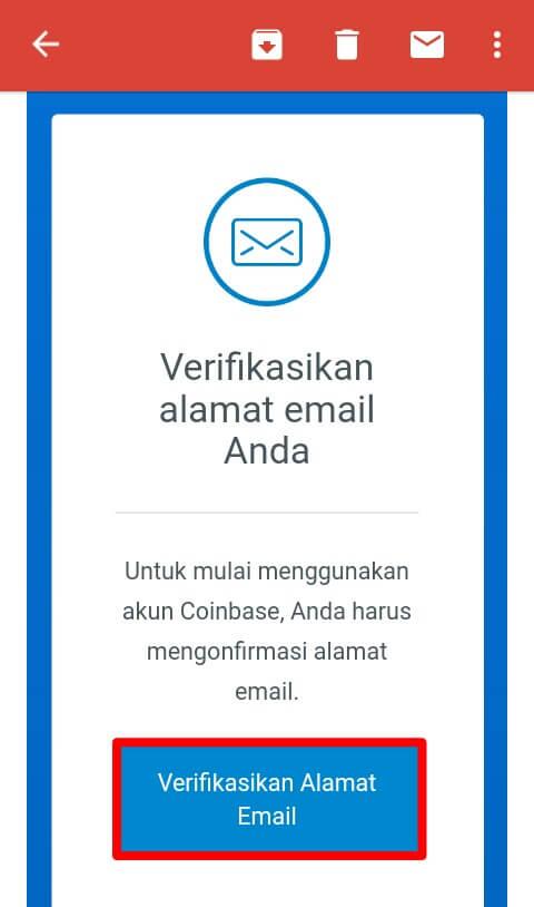 Pihak Coinbase akan mengirimkan Email berisi link Verifikasi. Silahkan klik link Verifikasi yang telah diberikan oleh pihak Coinbase.