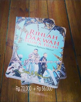 Buku : Rihlah Dakwah Salim A Fillah, Melawat Berburu Nikmat