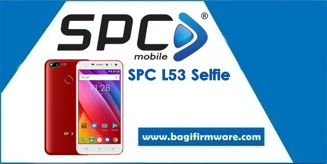 Firmware dan Cara Flash SPC L53 Selfie Tested (Pac File)
