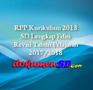 RPP Kurikulum 2013 SD Lengkap Edisi Revisi Tahun Pelajaran 2017/2018