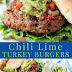Chili Lime Turkey Burgers