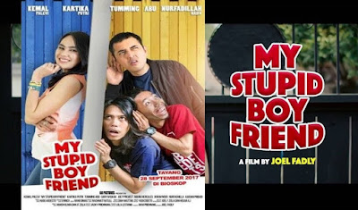 Download Film My Stupid Boyfriend (2017) Full Movies