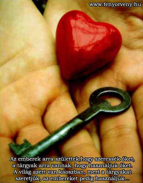 Az emberek arra születtek, hogy szeressék őket