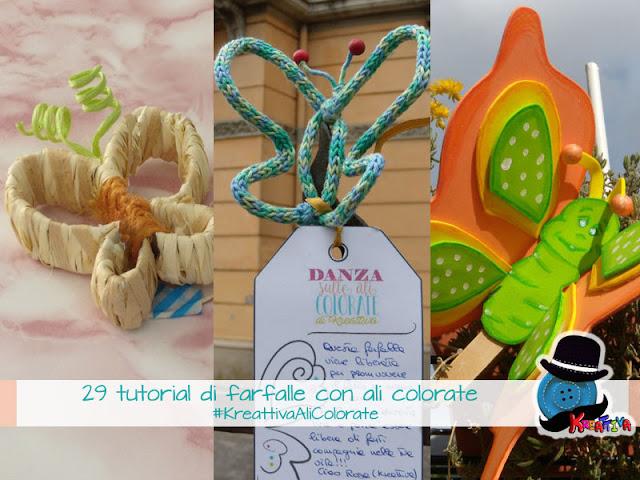 29 Tutorial di Farfalle colorate per l'iniziativa #KreattivaAliColorate