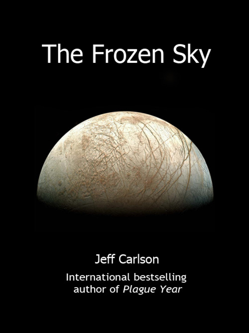 Jeff Carlson - The Frozen Sky