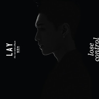 Download MP3 [Full Album] LAY – LOSE CONTROL – The 1st Mini Album