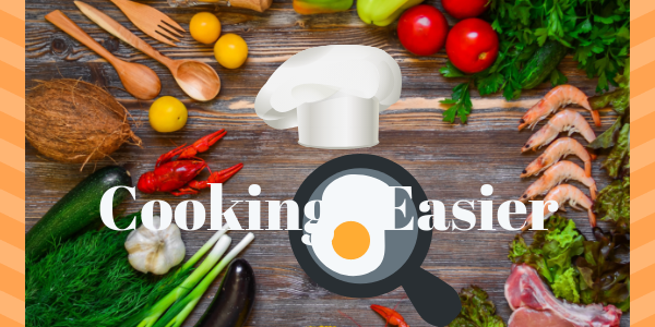 Cooking - Easier Than It's Ever Been