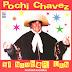 POCHI CHAVEZ - EL NAMBER UAN - 2013