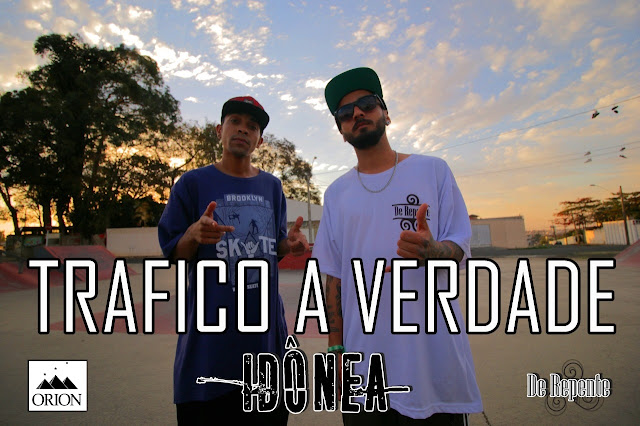"""Idônea Rap lança o clipe """"Trafico a Verdade"""""""