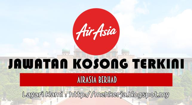 Jawatan Kosong Terkini 2016 di AirAsia Berhad