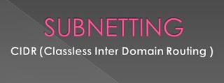 Konsep CIDR ( Classless Inter Domain Routing ) dalam IP Address