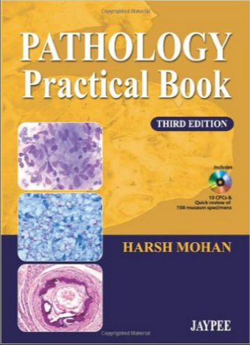 Pathology Practical Book 3rd Edition [PDF]- Harsh Mohan