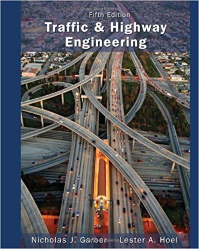 Pdf transportation engineering books collection free download traffic and highway engineering by nicholas j garber and lester a hoel fandeluxe Image collections
