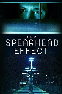 Watch The Spearhead Effect Online Free in HD