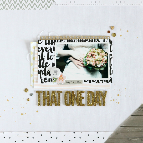 That One Day | Scrapbooking Layout | Mein kreatives Jahr 2015