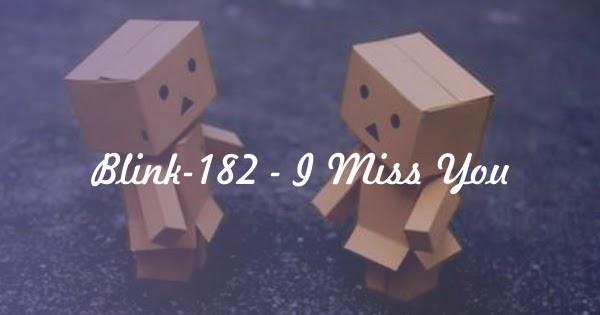Chord Blink 182 - I Miss You - CHORDPEDIA
