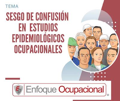 Sesgos de Confusión, Estudios Epidemiológicos