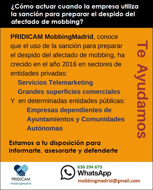 MobbingMadrid ¿Cómo actuar cuando la empresa utiliza la sanción para preparar el despido del afectado de mobbing?