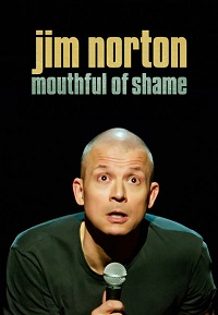 Watch Jim Norton: Mouthful of Shame Online Free in HD
