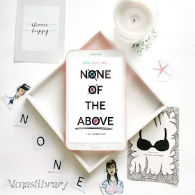 Ulasan Buku None of The Above Karya I.W Gregorio
