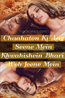 quotes-from-song-2018-gayee-kaam-se-for-laila-majnu-dev-negi-amit-sharma-meelan-jain-tripti-dimri-avinash-tiwari