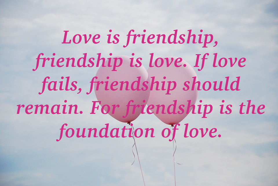 Valentine quote for friends 4