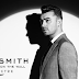 Vem Oscar? Sam Smith libera a belíssima 'Writing's On the Wall', tema do novo '007'!