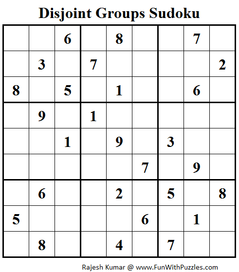 Disjoint Groups Sudoku (Fun With Sudoku #69)