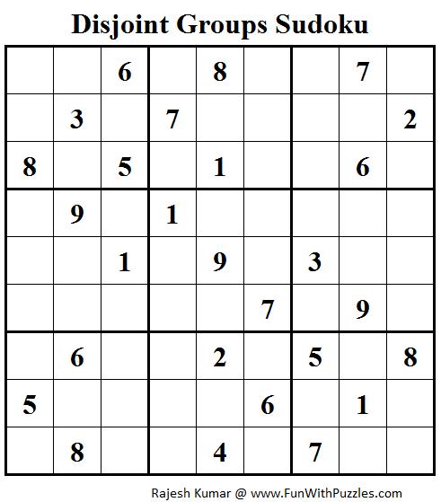 Disjoint Groups Sudoku (Fun With Sudoku #69)