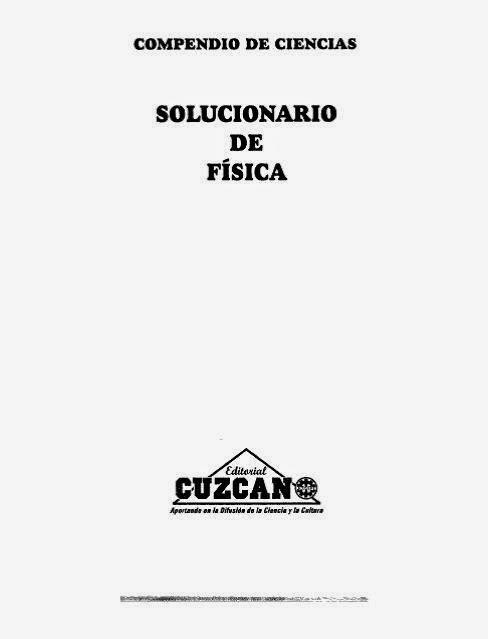 Solucionario Fisica Cuzcano ~ Libros gratuitos online
