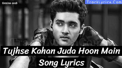 tujhse-kahan-juda- song-lyrics-genius-sung-by-himesh-reshmmiya-neeti-mohan