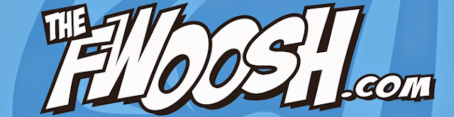 The Fwoosh