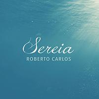 Baixar Sereia - Roberto Carlos MP3