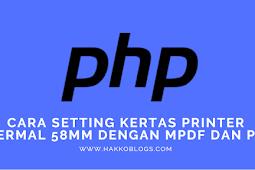 cara setting kertas printer thermal 58mm dengan MPDF dan PHP