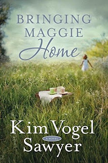 Bringing Maggie Home by Kim Vogel Sawyer