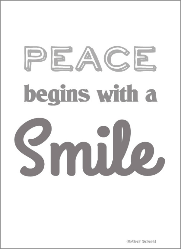 Peace begins with a smile quote mother teresa