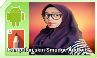 skin smudge painting android