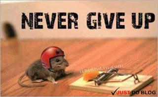 Bạn không được bỏ cuộc dễ dàng