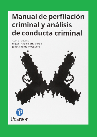 MANUAL DE PERFILACION CRIMINAL Y ANALISIS DE CONDUCTA CRIMINAL