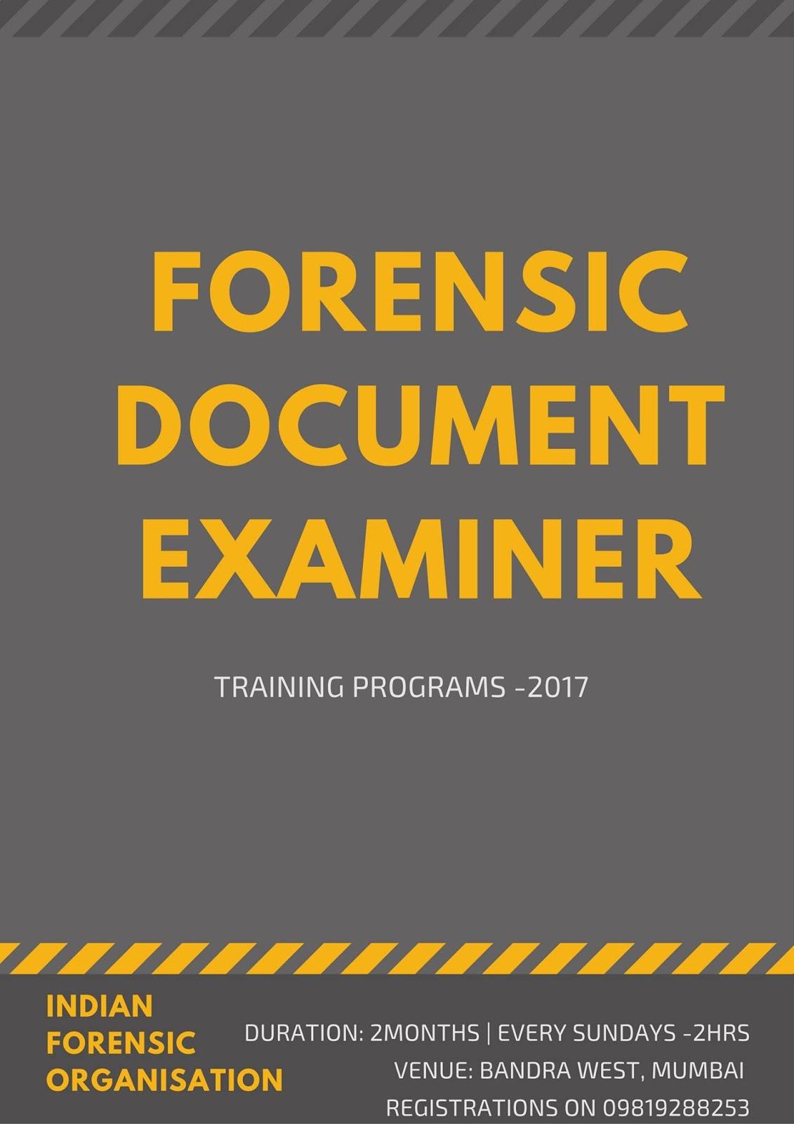 Forensic Expert S Blog I F O Forensic Document Examiner Training Mumbai 2017