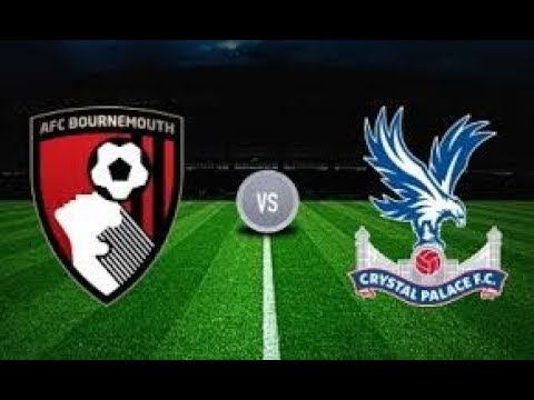 Bournemouth vs Crystal Palace Full Match And Highlights