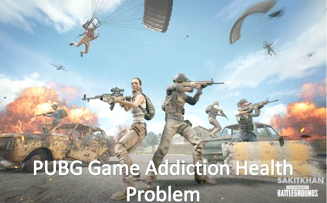 https://www.webtecon.com/2019/03/pubg-health-addiction-health-problem.html#more